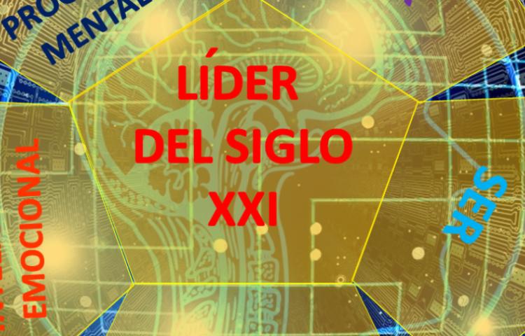 EL LÍDER DEL SIGLO XXI